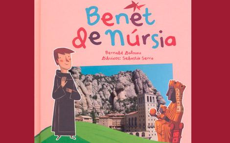 La història de Sant Benet de Núrsia explicada als infants