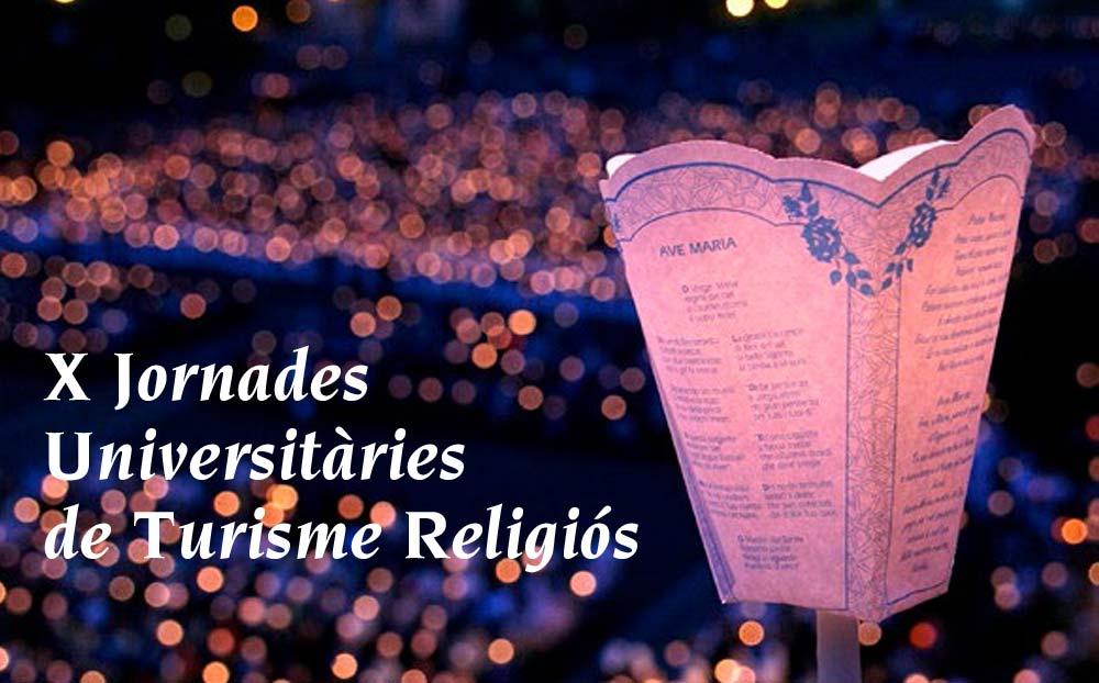 X Jornadas Universitarias de Turismo Religioso