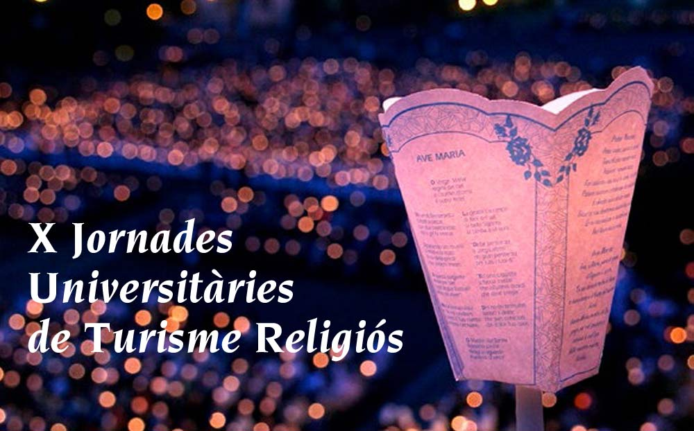 X Jornades Universitàries de Turisme Religiós